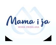 Woda źródlana - Mama i ja